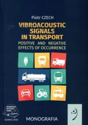 Vibroacustic signals in transport. Positive and negative effects of occurrence.