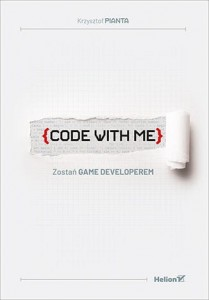 Code With Me. Zostań game Developerem