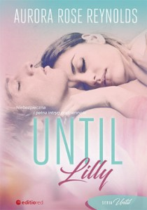 Until Lilly.