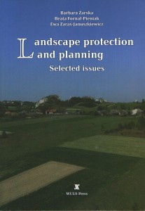 Landscape protection and planning. Selected issues