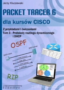 Packet Tracer 6. dla kursów CISCO, tom 3