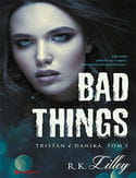 Bad Things.Tristan i Danika T-1.