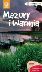 Mazury i Warmia. Travelbook