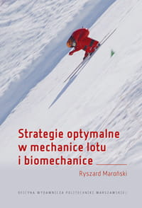 Strategie optymalne w mechanicelotu i biomechanice