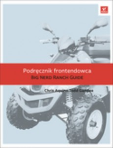 Podręcznik frontendowca. The bignerd ranch guide
