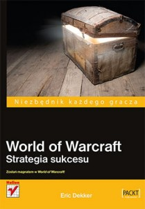 World of Warcraft. Strategia sukcesu
